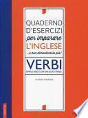 Quaderno d'esercizi per imparare l'inglese ...e non dimenticarlo più!
