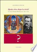 Quale etica dopo la virtù? Le tesi di Alasdair MacIntyre in After virtue