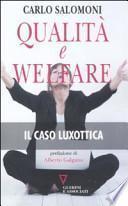 Qualità e welfare. Il caso Luxottica