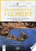 Quando parlano i classici. Raccolta saggi delle edizioni I-VI (2014-2019) dell'Agon Zanklaios