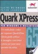 Quark XPress 6.5. Per Windows e Macintosh