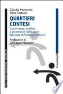 Quartieri contesi. Convivenza, conflitti e governance nelle zone Stazione di Padova e Mestre