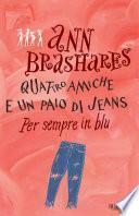 Quattro amiche e un paio di jeans - 4. Per sempre in blu