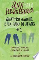 Quattro amiche e un paio di jeans (cofanetto) I