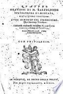 Quattro orationi di M. Bartolomeo Spathaphora di Moncata, gentil'huomo uenetiano. L'una in morte del serenissimo Marc'Antonio Triuisano. L'altra nella creatione del serenissimo Francesco Veniero principe di Venetia, et una in difesa della seruitù. L'altra in difesa della discordia