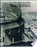 Quattro secoli di storia dell'Accademia nazionale di Santa Cecilia