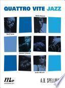 Quattro vite jazz. Cecil Taylor, Ornette Coleman, Herbie Nichols, Jackie McClean
