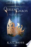 Queen Of Chaos (Il Quarto Elemento Vol. 3)