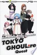 Quest. Tokyo Ghoul