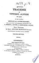 Quindici tragedie di Vittorio Alfieri, etc. [Edited by A. Montucci.]