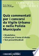 Quiz commentati per i concorsi da vigile urbano e nella polizia municipale