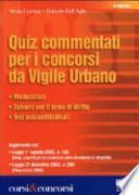 Quiz commentati per i concorsi da vigile urbano