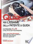 Quiz per la patente di guida. Categorie A e B e relative sottocategorie