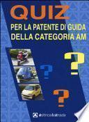 Quiz per la patente di guida della categoria AM