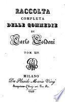 Raccolta completa delle commedie di Carlo Goldoni. Tomo 1.(-40.)