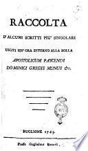 Raccolta d'alcuni scritti più singolari usciti sin'ora intorno alla bolla Apostolicum pascendi dominici gregis munus etc