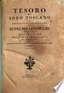 *Raccolta delle decisioni del Supremo Consiglio e delle Regie Ruote civili delle prime appellazioni di Toscana
