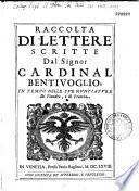 Raccolta di lettere del cardinal Bentivoglio