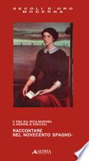 Raccontare nel Novecento spagnolo