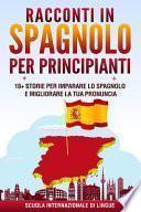 Racconti in Spagnolo per Principianti