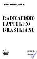 Radicalismo cattolico brasiliano