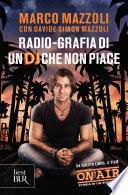 Radio-grafia di un DJ che non piace
