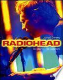 Radiohead. La storia, le canzoni