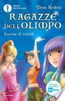 Ragazze dell'Olimpo - 1. Lacrime di cristallo