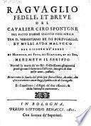 Raguaglio fedele et breve del ... fatto d' arme seguib nell, Africa tra Sebastiano Re di Portugallo et Mulei Auda Malucco (etc.)