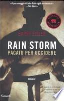 Rain Storm. Pagato per uccidere