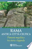 Rama. Antica città celtica