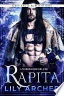 Rapita (L'ossessione del fae Vol. 1)
