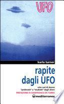 Rapite dagli UFO. Otto donne «Prelevate» e «Studiate» dagli alieni