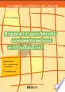 Rapporti ponderali, concentrazioni e titolazioni