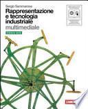 Rappresentazione e tecnologia industriale. Volume unico. Ediz. verde. Con espansione online. Per le Scuole superiori. Con DVD-ROM