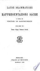 Rappresentazioni sacre: Firenze (continuazione) Bologna. Pordenone. Revello. Glossario e indici
