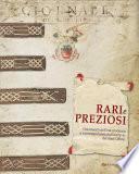 Rari e preziosi. Documenti dell'età moderna e contemporanea dall'archivio del Sant'Uffizio
