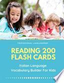 Reading 200 Flash Cards Italian Language Vocabulary Builder For Kids