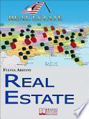 Real Estate. Guida Pratica agli Investimenti Immobiliari in America. (Ebook Italiano - Anteprima Gratis)