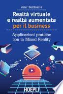 Realtà virtuale e realtà aumentata per il business