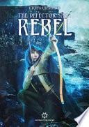 Rebel - The Defector Saga