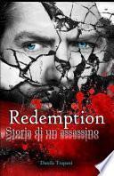 Redemption, Storia Di un Assassino