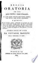 Reggia oratorioa in cui sono tutti i verbi italiani ed altri molti vocaboli dell'ultima crusca, con tutti i loro diversi significati