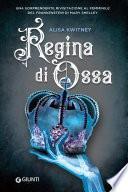 Regina di Ossa