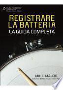 REGISTRARE LA BATTERIA - La Guida Completa