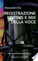 Registrazione, Editing e Mix della Voce