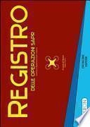 Registro delle operazioni SAPR conforme al regolamento
