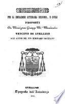 Regolamenti per la educazione letteraria religiosa e civile proposti da monsignore Giuseppe M.a Maniscalco vescovo di Avellino agli alunni del suo Seminario diocesano