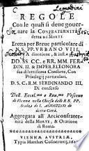 Regole con le quali si deve governare la confraternita detta di morti eretta ... di Vienna ... aggregata all'arciconfraternita della morte et oratione di Roma