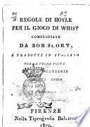 Regole di Hoyle per il gioco di whist compendiate da Bob Short, e tradotte in italiano per la prima volta da una dilettante di detto gioco